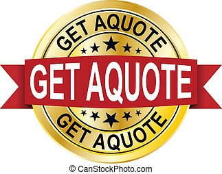 Get a quote icon. Internet button on white background. EPS10 Vector.