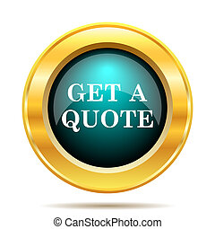 Get a quote icon. Internet button on white background.