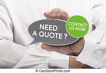 Get a Quote - Man hand holding a bubble shaped sign where it...