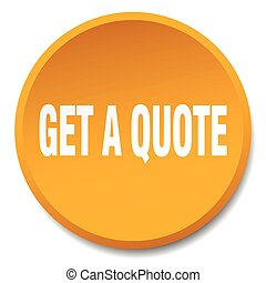 get a quote orange round flat isolated push button