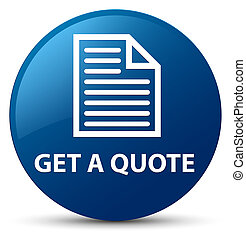 Get a quote (page icon) blue round button