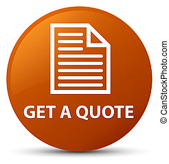 Get a quote (page icon) brown round button