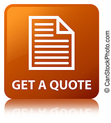 Get a quote (page icon) brown square button