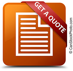 Get a quote (page icon) brown square button red ribbon in corner