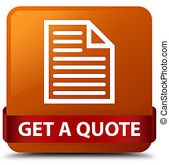 Get a quote (page icon) brown square button red ribbon in middle