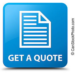 Get a quote (page icon) cyan blue square button