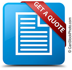 Get a quote (page icon) cyan blue square button red ribbon in corner