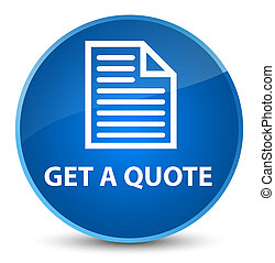 Get a quote (page icon) elegant blue round button