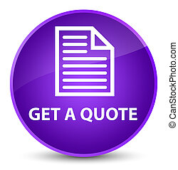 Get a quote (page icon) elegant purple round button