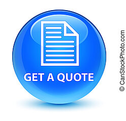 Get a quote (page icon) glassy cyan blue round button