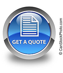 Get a quote (page icon) glossy blue round button