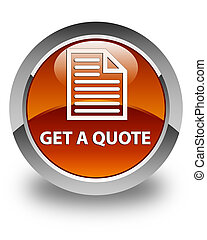 Get a quote (page icon) glossy brown round button