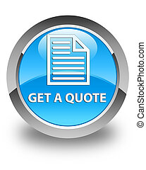 Get a quote (page icon) glossy cyan blue round button