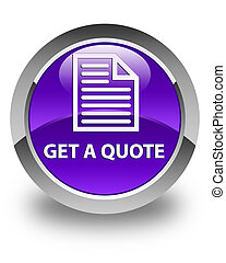 Get a quote (page icon) glossy purple round button