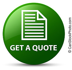 Get a quote (page icon) green round button