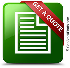 Get a quote (page icon) green square button red ribbon in corner