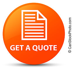 Get a quote (page icon) orange round button