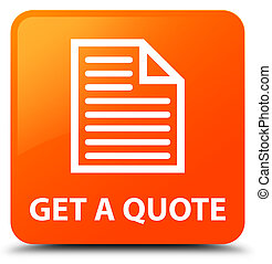 Get a quote (page icon) orange square button