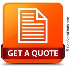 Get a quote (page icon) orange square button red ribbon in middle