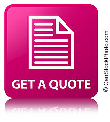 Get a quote (page icon) pink square button