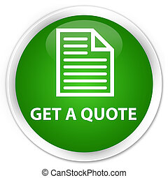 Get a quote (page icon) premium green round button
