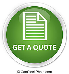Get a quote (page icon) premium soft green round button