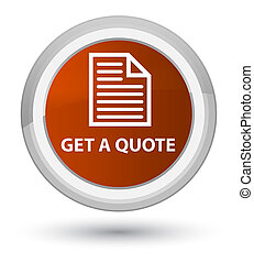 Get a quote (page icon) prime brown round button