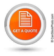 Get a quote (page icon) prime orange round button