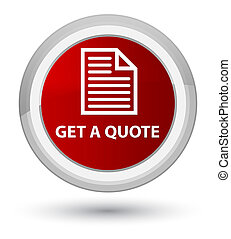 Get a quote (page icon) prime red round button