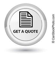 Get a quote (page icon) prime white round button