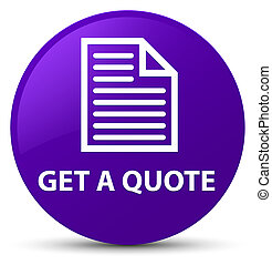 Get a quote (page icon) purple round button