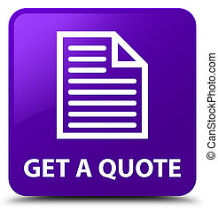 Get a quote (page icon) purple square button