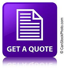Get a quote (page icon) purple square button