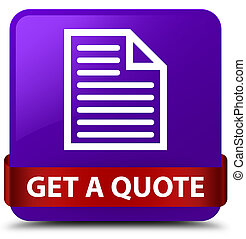 Get a quote (page icon) purple square button red ribbon in middle