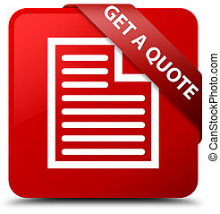 Get a quote (page icon) red square button red ribbon in corner