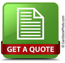 Get a quote (page icon) soft green square button red ribbon in middle
