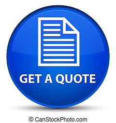 Get a quote (page icon) special blue round button