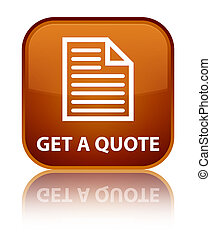 Get a quote (page icon) special brown square button