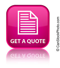 Get a quote (page icon) special pink square button