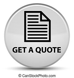 Get a quote (page icon) special white round button