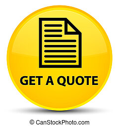 Get a quote (page icon) special yellow round button