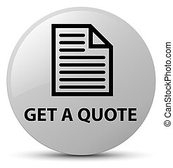 Get a quote (page icon) white round button