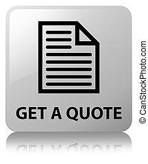 Get a quote (page icon) white square button
