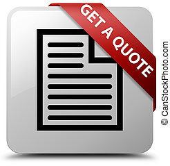 Get a quote (page icon) white square button red ribbon in corner