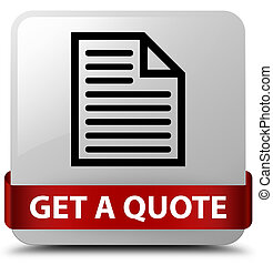 Get a quote (page icon) white square button red ribbon in middle