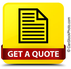 Get a quote (page icon) yellow square button red ribbon in middle