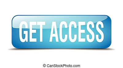 get access blue square 3d realistic isolated web button