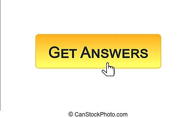 Get answers web interface button clicked with mouse cursor, orange color, design