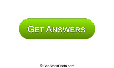 Get answers web interface button green color, online consultation, site design