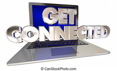 Get Connected 3D Words Computer Laptop Link Internet Website